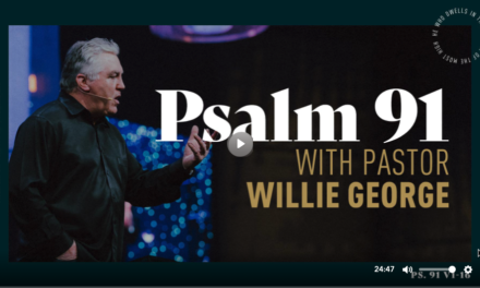 COTM: Psalm 91 Part 2 With Pastor Willie George